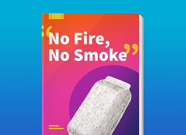 """""""No Fire, No Smoke"""""""