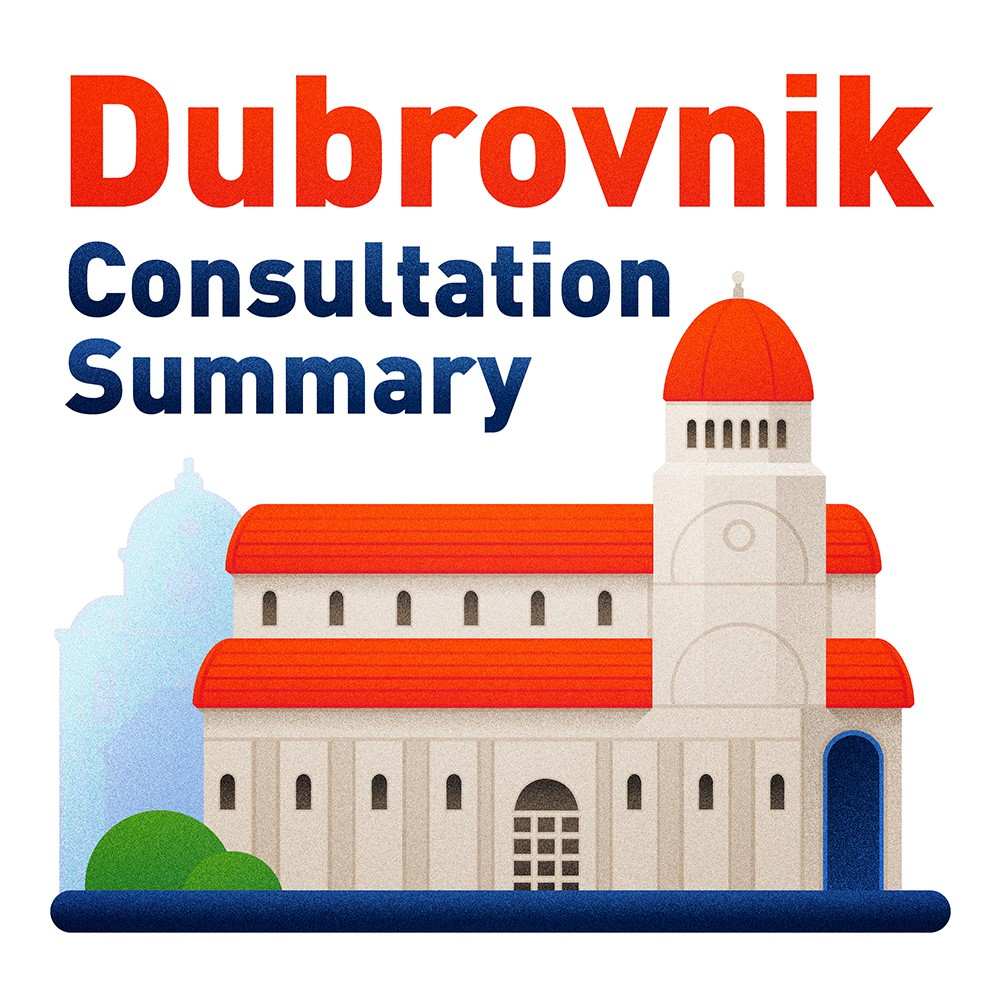 Dubrovnik Consultation Summary